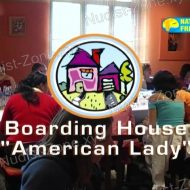 "Boarding House ""American Lady"""